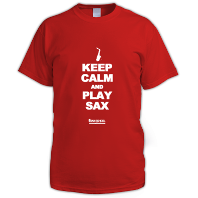 Stay Calm and play Sax