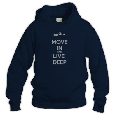 MOVE IN AND LIVE DEEP Unisex Hoody
