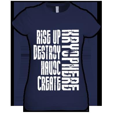 Rise up, Destroy, Havoc, Create - Girls