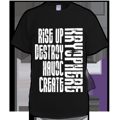 Rise up, Destroy, Havoc, Create -Mens