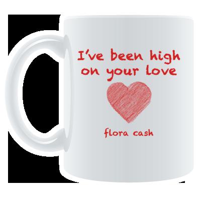 high on your love - mug