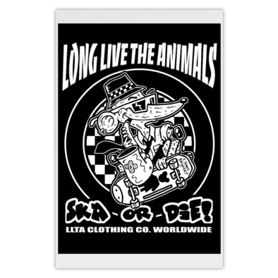 LONG LIVE THE ANIMALS - SKA OR DIE!