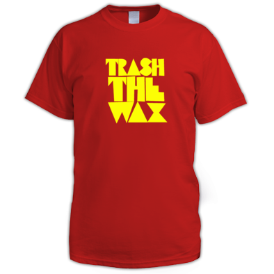 Trash the Wax -  Men Folk