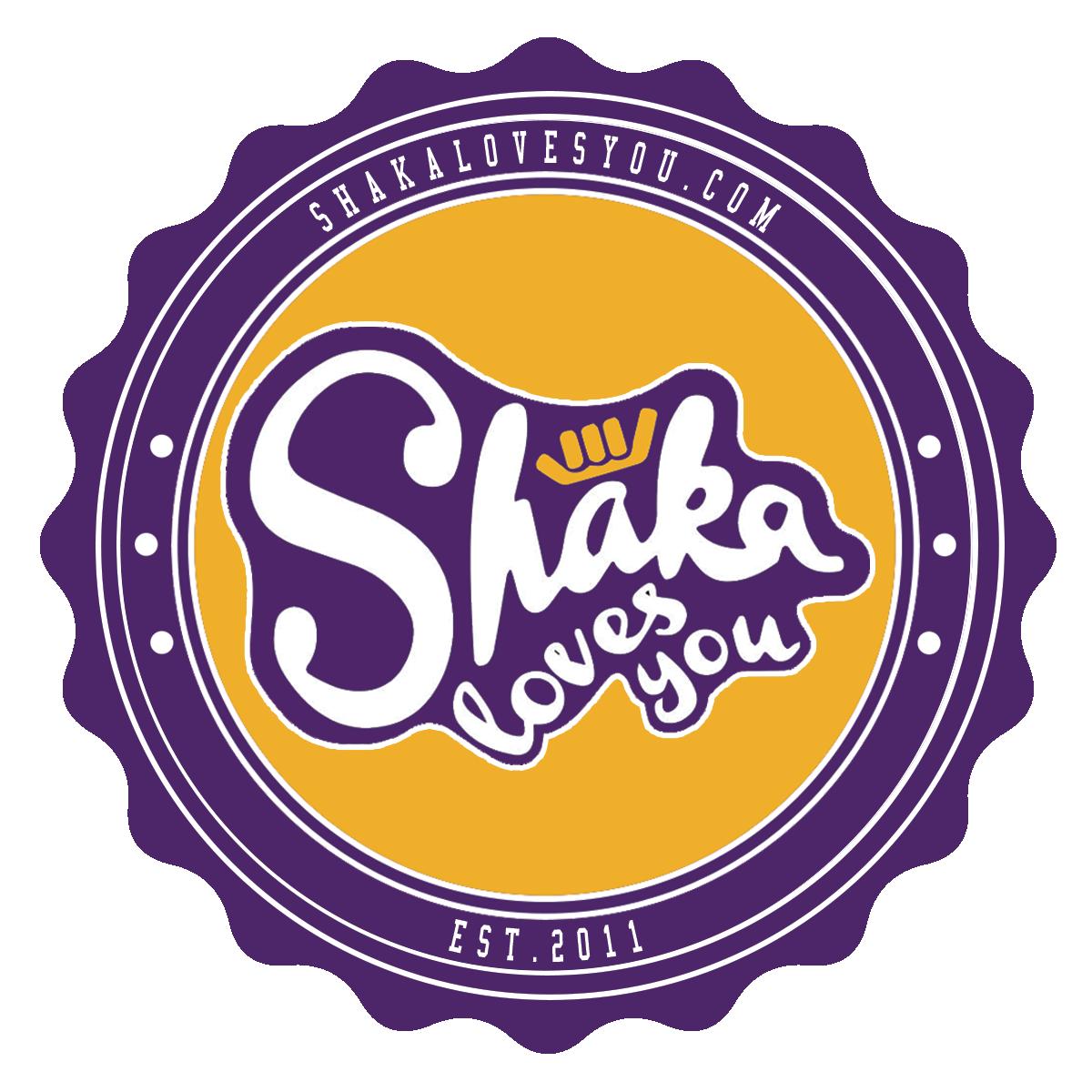 Shaka Loves You