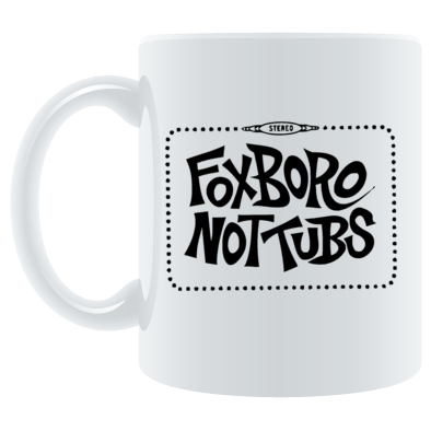 Foxboro Not Tubs Mug