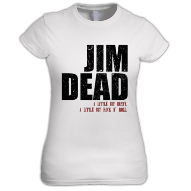 Jim Dead Bold Women's T-Shirt