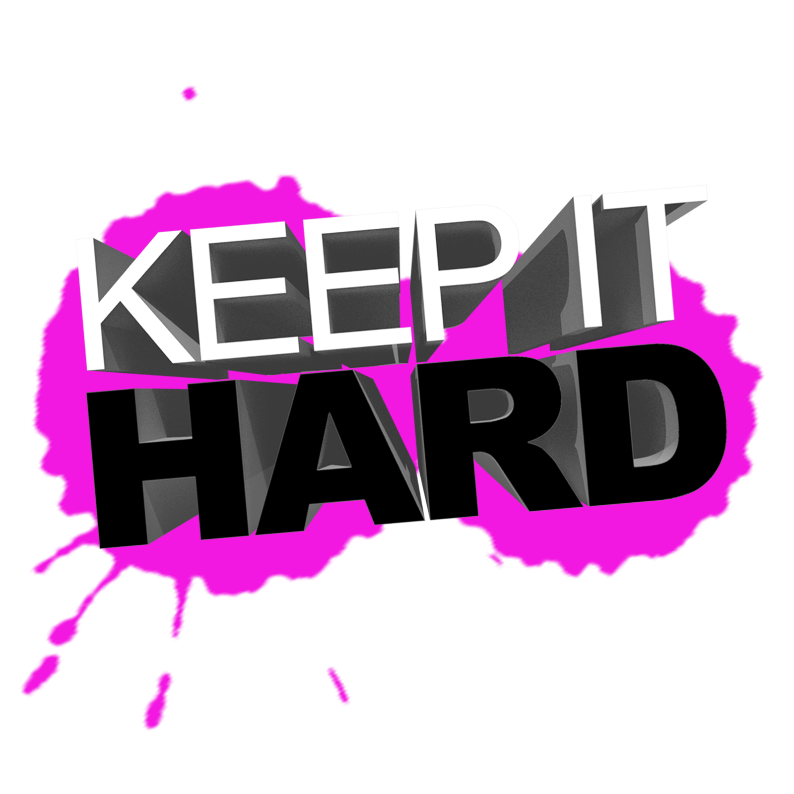 Keep it Hard