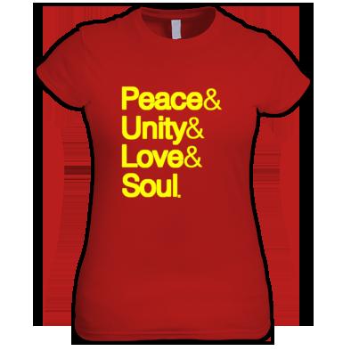 Peace & Unity & Love & Soul
