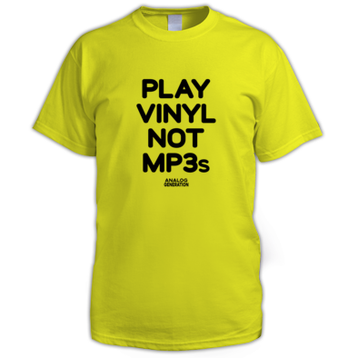 Play Vinyl Not MP3s