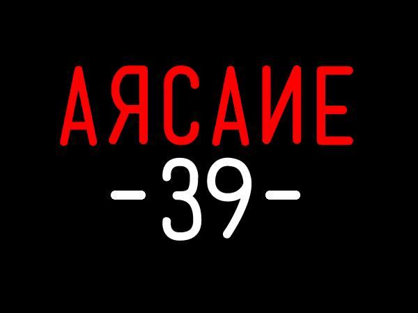 ARCANE 39