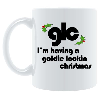 GOLDIE LOOKIN CHRISTMAS MUG