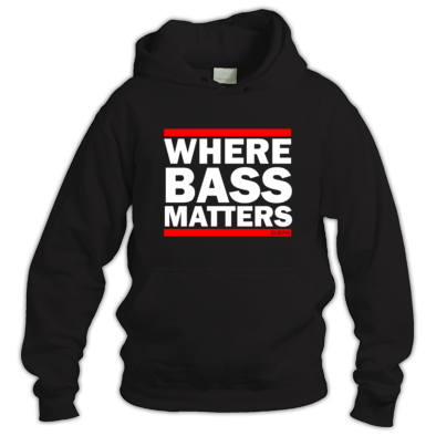 Where Bass Matters Hoody