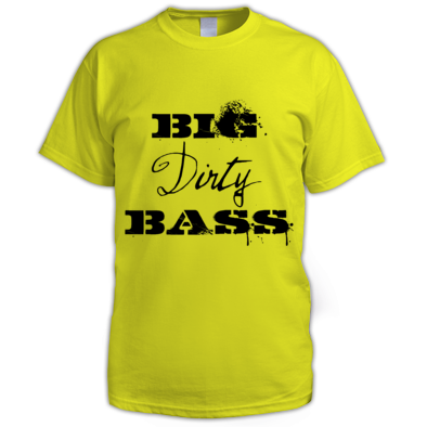 Big Dirty Bass