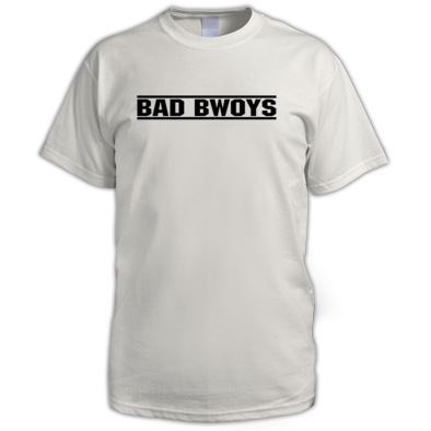 Bad Bwoys