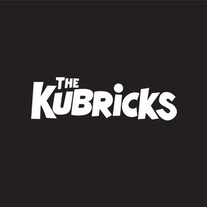 The Kubricks