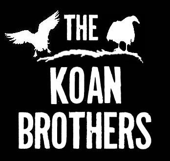 The Koan Brothers