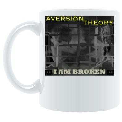 Aversion Theory - I Am Broken
