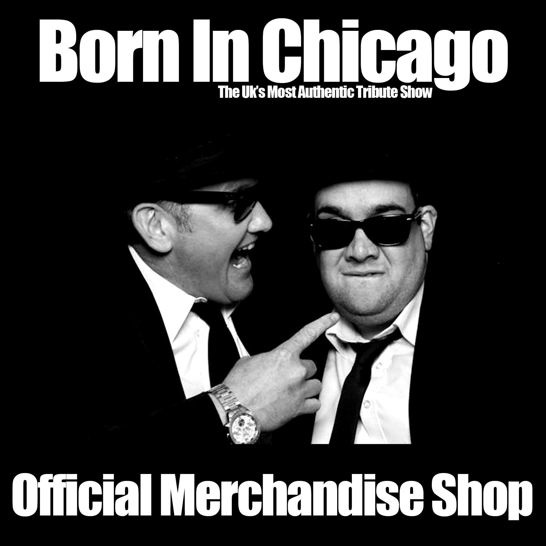 Born In Chicago Merchandise Shop