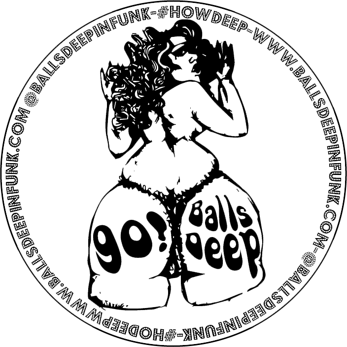 Balls Deep & The Interplanetary Pussy Posse Merch