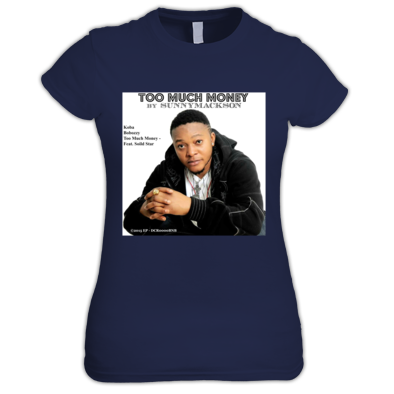 Sunnymackson EP Too Much Money Womens T-Shirts