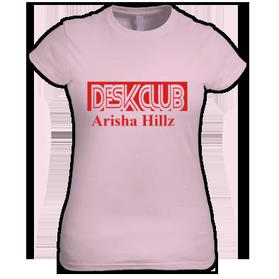 Desk Club Arisha Hillz Womens T-Shirts