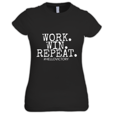 Work. Win. Repeat. T-Shirt (Women)