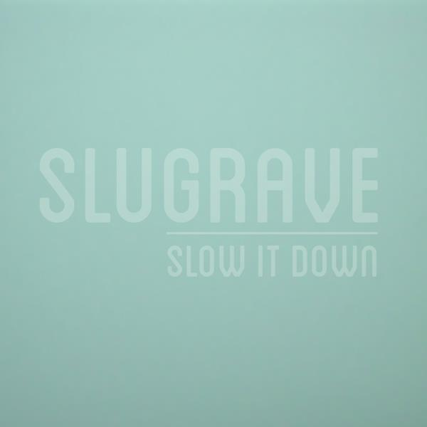 Slugrave