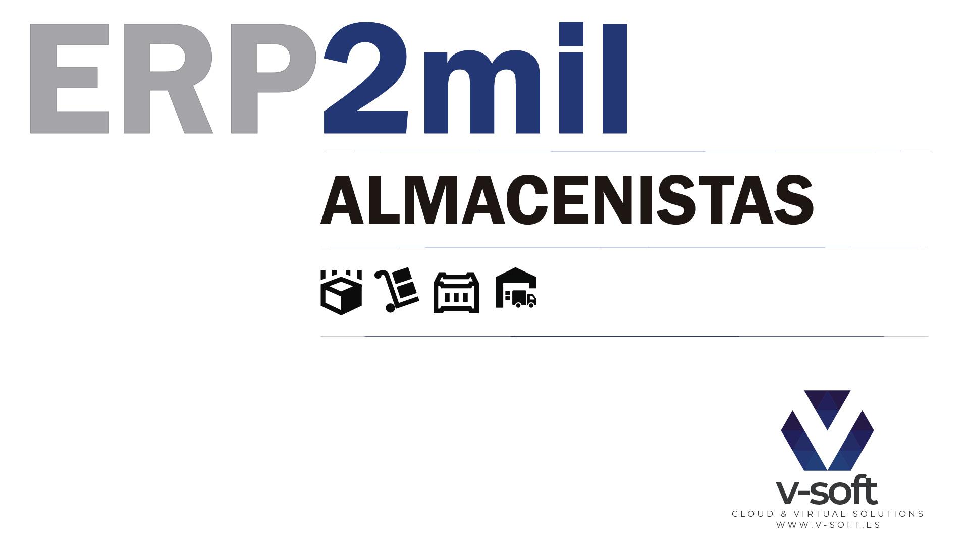 ERP2mil ALMACENISTAS de V-SOFT