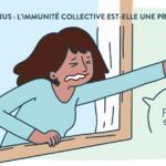 Coronavirus : L'immunité collective est une protection ?