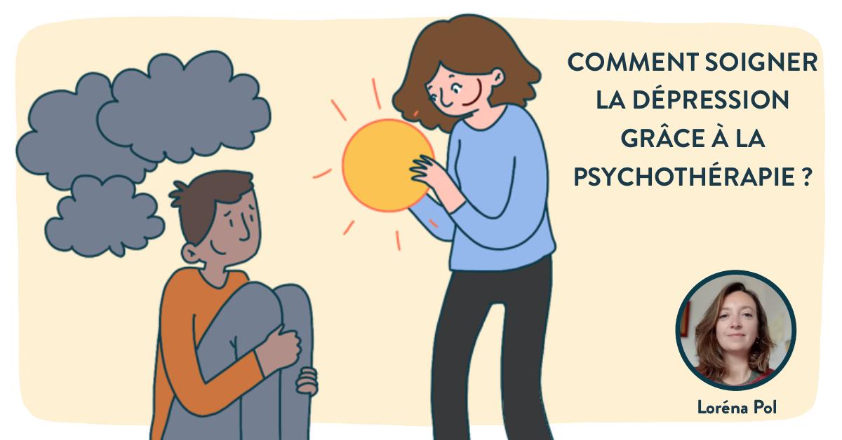 Comment soigner la dépression grâce à la psychothérapie ?