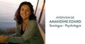 Amandine Edard - sexologue