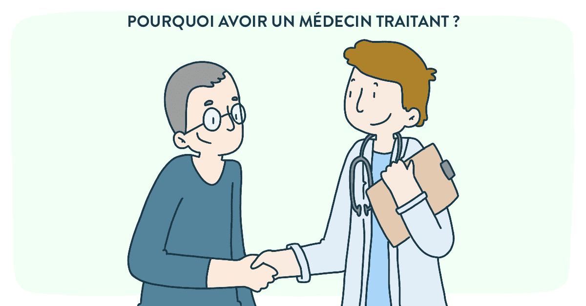 Pourquoi avoir un médecin traitant ?