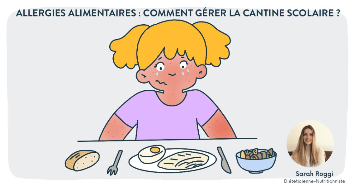Allergies alimentaires - Comment gérer la cantine