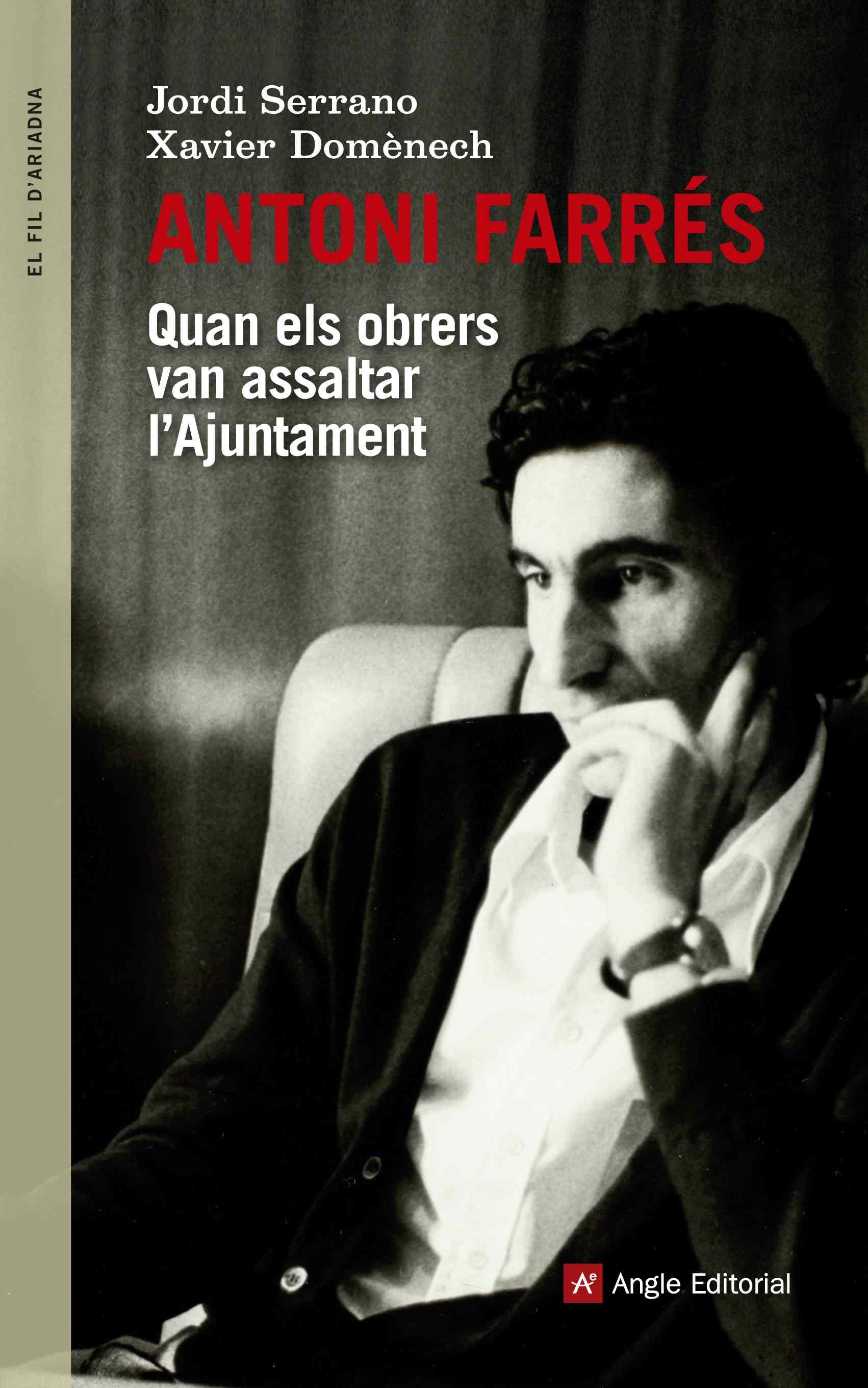 Portada del llibre escrit per Jordi Serrano i Xavier Domènech / ANGLE EDITORIAL