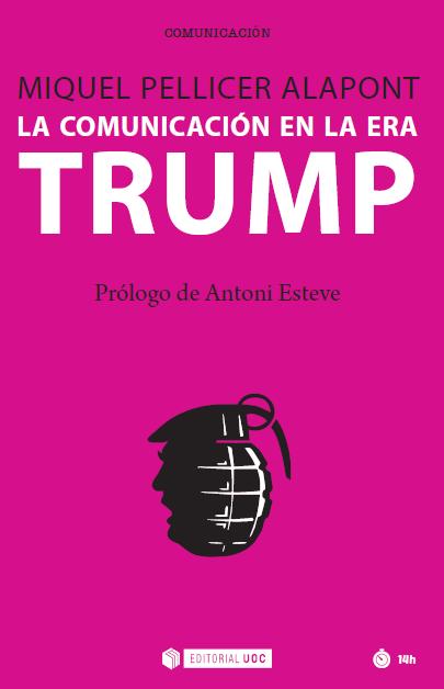 La comunicació a l'era Trump