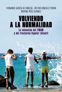 'Volviendo a la normalidad', llibre del psicòleg clínic Marino Pérez / ALIANZA EDITORIAL