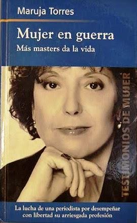'Mujer en guerra. Más masters da la vida', Maruja Torres (Planeta, 1999)