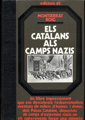 'Els catalans als camps nazis', Montserrat Roig (Edicions 62, 1977)