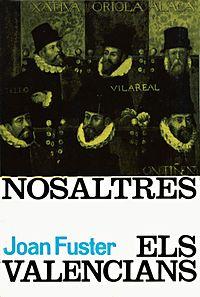 'Nosaltres els valencians', Joan Fuster (Edicions 62, 1962)