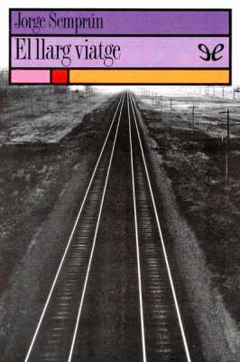 'El llarg viatge'