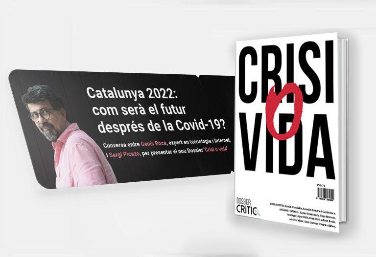 Acte 'online' amb Genís Roca + un exemplar de 'Crisi o vida'
