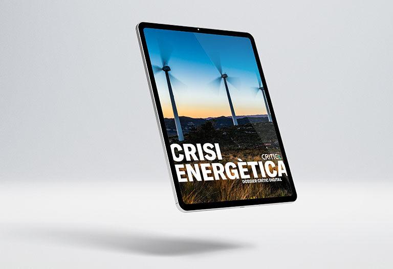 'Crisi energètica', dossier monogràfic digital