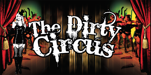 The Dirty Circus Burlesque & Cabaret