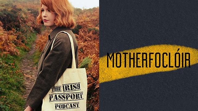 Dublin Podcast Festival: Motherfocloir