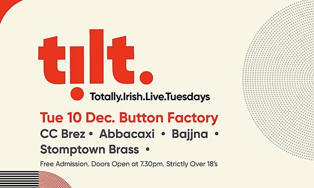 TiLT (Totally Irish Live Tuesdays)