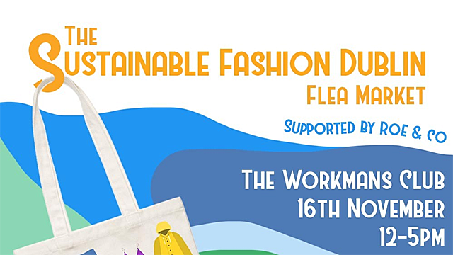 The Sustainable Fashion Dublin Flea Market