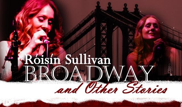 Roisin Sullivan: Broadway & Other Stories