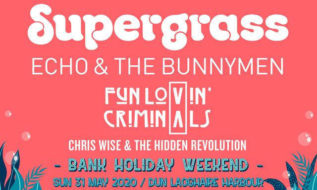 Supergrass | Echo and the Bunnymen | Fun Lovin' Criminals ~CANCELLED~