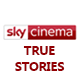 Sky Cinema True Stories