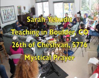 Classroom Teachings — Mystical Prayer